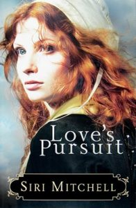 The Perfect Autumn Read: Love's Pursuit by Siri Mitchell
