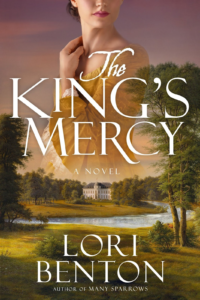 The King's Mercy by Lori Benton