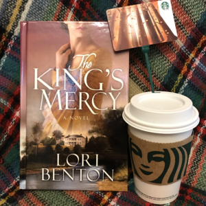 Giveaway includes The King's Mercy by Lori Benton and a Starbucks eGift Card